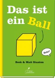 Das ist ein Ball