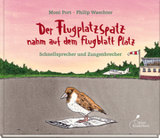 Der Flugplatzspatz nahm auf dem Flugblatt Platz - Cover