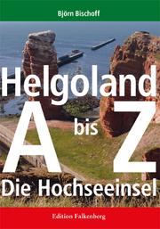 Helgoland von A bis Z