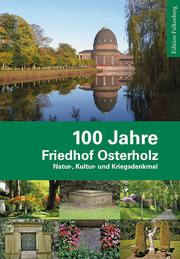 100 Jahre Friedhof Osterholz
