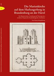 Die Marienkirche auf dem Harlungerberg in Brandenburg an der Havel
