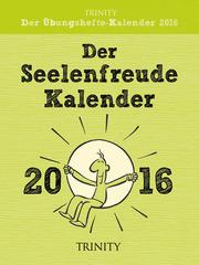 Der Seelenfreude-Kalender 2016