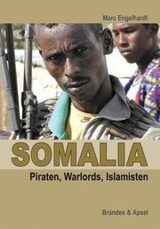 Somalia: Piraten, Warlords, Islamisten - Cover