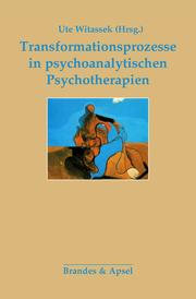 Transformationsprozesse in psychoanalytischen Psychotherapien - Cover