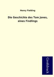 Die Geschichte des Tom Jones, eines Findlings