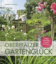 Oberpfälzer Gartenglück - Cover