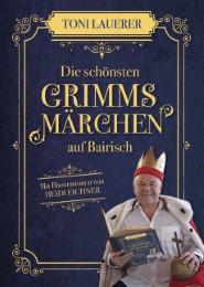 Die schönsten Grimms Märchen auf Bairisch - Cover