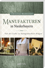 Manufakturen in Niederbayern - Cover