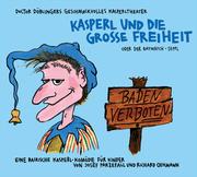 Kasperl und die Grosse Freiheit