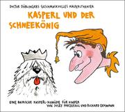 Döblinger, Kasper und der Schneekönig