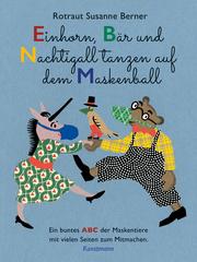 Einhorn, Bär und Nachtigall tanzen auf dem Maskenball