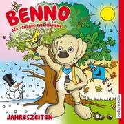Benno, der schlaue Kuschelhund: Jahreszeiten - Cover