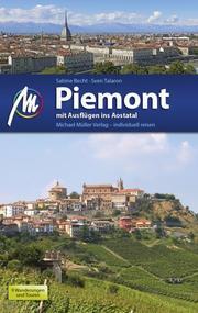 Piemont mit Ausflügen ins Aostatal Reiseführer Michael Müller Verlag
