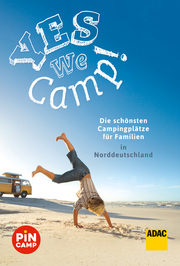 Yes we camp! Die schönsten Campingplätze für Familien in Norddeutschland - Cover