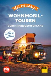 Yes we camp! Wohnmobil-Touren durch Norddeutschland - Cover