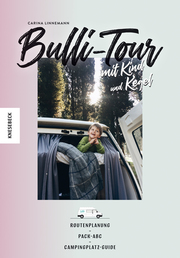 Bulli-Tour mit Kind und Kegel