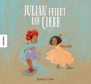Julian feiert die Liebe - Cover
