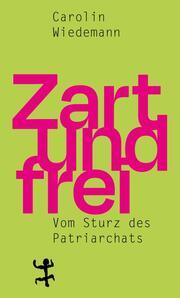 Zart und frei - Cover