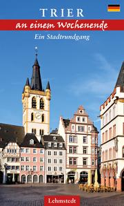 Trier an einem Tag