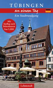 Tübingen an einem Tag