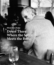 Down There Where the Spirit Meets the Bone