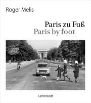 Paris zu Fuß / Paris by foot