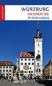 Würzburg an einem Tag