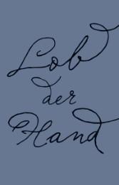Lob der Hand