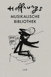 Hoffnungs Musikalische Bibliothek