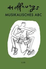 Hoffnungs Musikalisches ABC