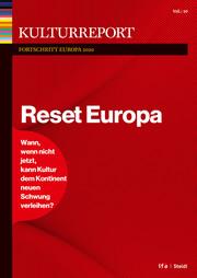 Kulturreport Fortschritt Europa 2019/2020. Reset Europa