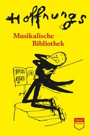 Hoffnungs Musikalische Bibliothek (Steidl Pocket)
