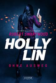 Holly Lin - Ohne Ausweg - Cover