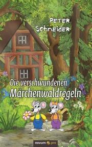 Die verschwundenen Märchenwaldregeln