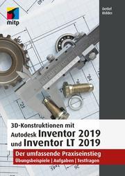 3D-Konstruktionen mit Autodesk Inventor und Inventor LT 2019