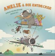 Amelie und die Entdecker