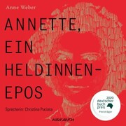 Annette, ein Heldinnenepos (ungekürzt) - Cover