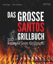 Das große Santos-Grillbuch