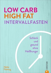 Low Carb High Fat Intervallfasten