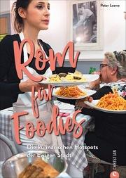Rom für Foodies