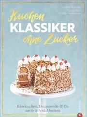 Kuchenklassiker - ohne Zucker