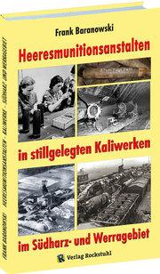 Heeresmunitionsanstalten in stillgelegten Kaliwerken im Südharz- und Werragebiet