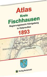 Atlas Kreis Fischhausen - Regierungsbezirk Königsberg 1893