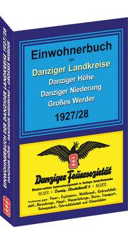 Einwohnerbuch der Danziger Landkreise DANZIGER HÖHE - DANZIGER NIEDERUNG - GROSSES WERDER 1927/28