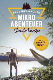 Mikroabenteuer - Das Praxisbuch - Cover