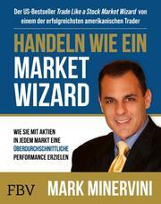Handeln wie ein Market Wizard