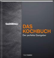 GAGGENAU - Das Kochbuch