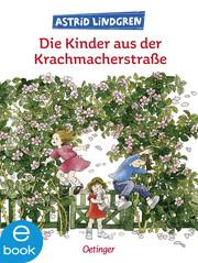Die Kinder aus der Krachmacherstraße - Cover
