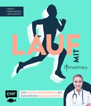 Lauf mit Fitmedmary - Das Laufeinsteigerbuch bis zum ersten Halbmarathon - Cover
