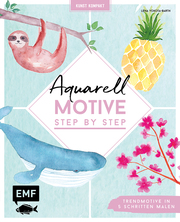 Kunst kompakt: Aquarell-Motive Step by Step